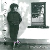 Invisible Walls by Sharon Murphy