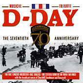 D-Day - The 70th Anniversary Musical Tribute (Remastered) by Various Artists