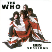 Play & Download BBC Sessions by The Who | Napster