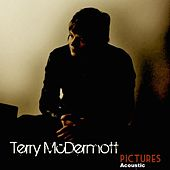 Play & Download Pictures (Acoustic) by Terry McDermott | Napster