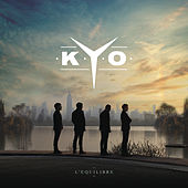 Play & Download L'équilibre by Kyo | Napster