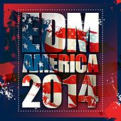 Play & Download EDM America 2014 - EP by Various Artists | Napster
