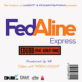 Play & Download Fedaline by E-Dubb | Napster