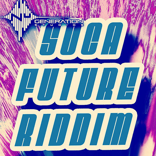 Play & Download Soca Future Riddim by Various Artists | Napster