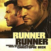 Runner Runner (Original Motion Picture Score) by Christophe Beck