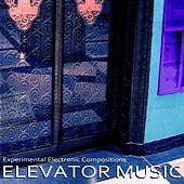 Play & Download Elevator Music by Ray Wilson | Napster