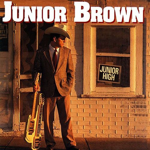Play & Download Junior High by Junior Brown | Napster