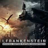 I, Frankenstein (Original Motion Picture Soundtrack) by Various Artists