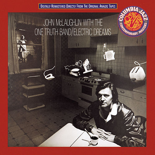 Play & Download Electric Dreams by John McLaughlin | Napster