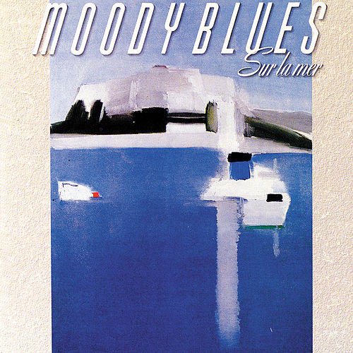 Play & Download Sur La Mer by The Moody Blues | Napster
