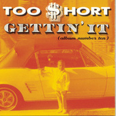 Play & Download Gettin' It by Too Short | Napster