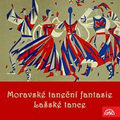 Play & Download Slavický: Moravian Dance Fantasias - Janáček: The Lachian Dances by Various Artists | Napster