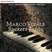 Play & Download Marco Vitale, Ruckers 1604 by Marco Vitale | Napster