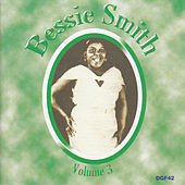 The Complete Recordings of Bessie Smith, Vol. 3 by Bessie Smith