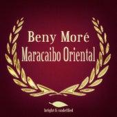Maracaibo Oriental by Beny More