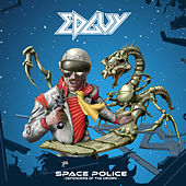 Play & Download Space Police - Defenders of the Crown by Edguy | Napster