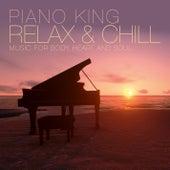 Relax & Chill von Piano King