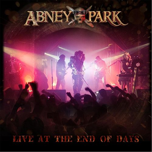 Abney Park: Live at the End of Days by Abney Park