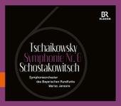 Schostakowitsch: Symphony No. 6 - Tschaikowsky: Symphony No. 6 by Bavarian Radio Symphony Orchestra