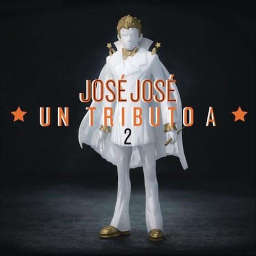 José José, Un Tributo 2 by Various Artists