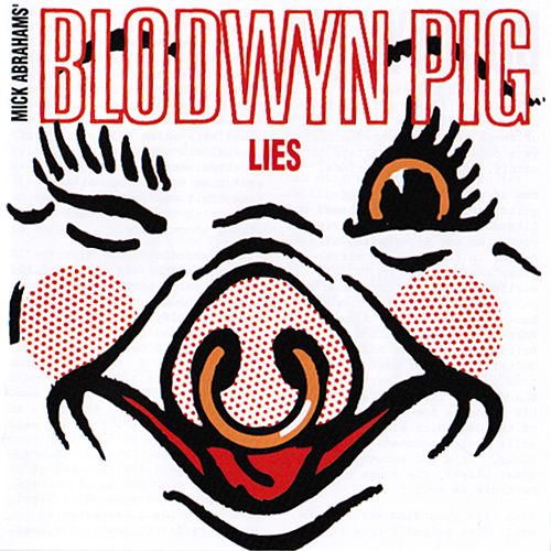 Play & Download Lies by Blodwyn Pig | Napster