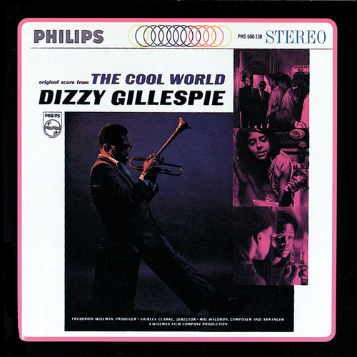 The Cool World/Dizzy Goes Hollywood by Dizzy Gillespie