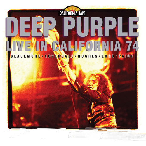 Play & Download California Jam: Live In California '74 by Deep Purple | Napster