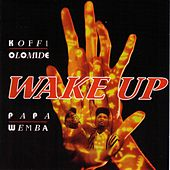 Play & Download Wake Up by Various Artists | Napster