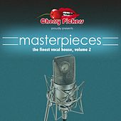 Play & Download Masterpieces, Vol. 2 (The Finest Vocal House) by Various Artists | Napster