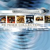 Play & Download The Re-Mixed Collection by Brooklyn Bounce | Napster