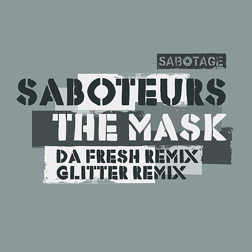 Play & Download The Mask by the Saboteurs | Napster