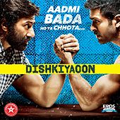 Play & Download Dishkiyaoon (Original Motion Picture Soundtrack) by Various Artists | Napster