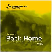 Peppermint Jam Pres., Back Home, Vol. 5 (20 Sweet Deep House Tracks) by Various Artists