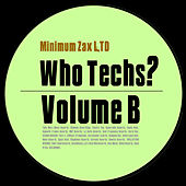 Play & Download Who Techs?, Vol. B by Various Artists | Napster