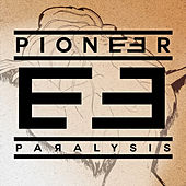 Play & Download Paralysis by Pioneer | Napster