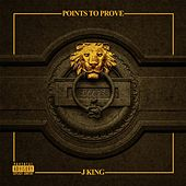 Play & Download Points to Prove by J King y Maximan | Napster