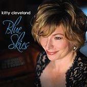 Play & Download Blue Skies by Kitty Cleveland | Napster