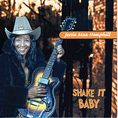 Shake It Baby by Jessie Mae Hemphill