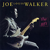 Play & Download The Gift by Joe Louis Walker | Napster