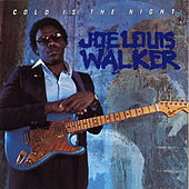 Play & Download Cold Is The Night by Joe Louis Walker | Napster