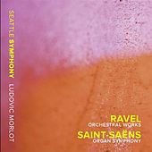Ravel: Orchestral Works - Saint-Saëns: Organ Symphony by Various Artists