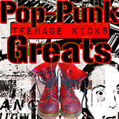 Teenage Kicks: Pop-Punk Greats by Various Artists