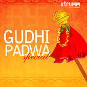 Play & Download Gudhi Padwa Special by Various Artists | Napster
