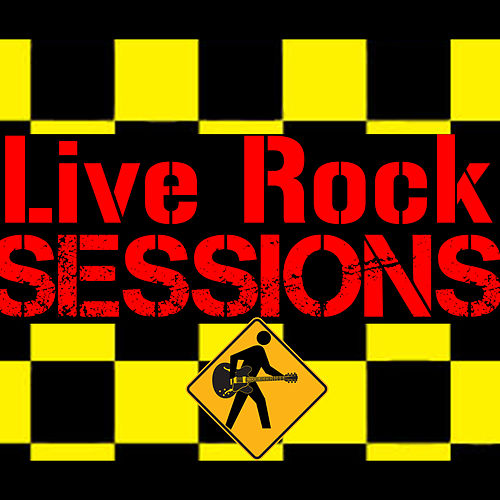 Play & Download Live Rock Sessions by Various Artists | Napster