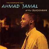 Play & Download The Complete 1962 Ahmad Jamal at the Blackhawk (Live) [Bonus Track Version] by Ahmad Jamal | Napster