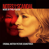 Notes on a Scandal (Original Motion Picture Soundtrack) by Philip Glass
