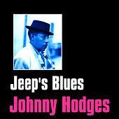 Jeep's Blues by Johnny Hodges