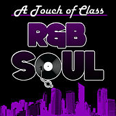 A Touch of Class: R&B Soul by Various Artists