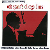 Otis Spann's Chicago Blues by Otis Spann