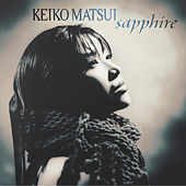 Play & Download Sapphire by Keiko Matsui | Napster